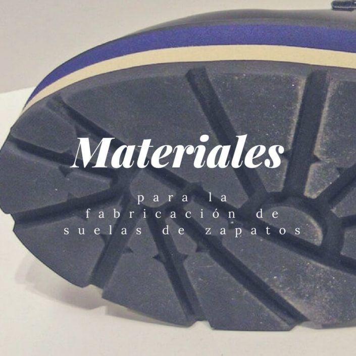 Materiales para suelas de zapatos.
