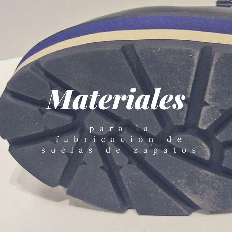 Materiales zapatos. para suelas de zapatos. Materiales Suelas de zapatos suelas de Calidad. 6d9d84